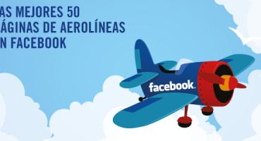 eDreams publica el ranking mundial de las aerolíneas con más fans en Facebook y otras redes sociales
