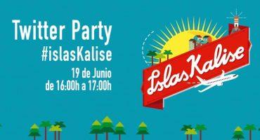 ¡Nueva Twitter Party #islasKalise! Comienza a disfrutar del verano