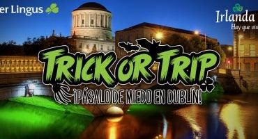 Pásalo de miedo con «Trick or Trip» y gana un viaje a Dublín