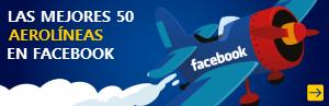 Las 50 mejores aerolíneas en Facebook
