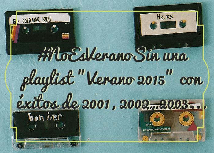 #NoEsVeranoSin una playlist -Verano