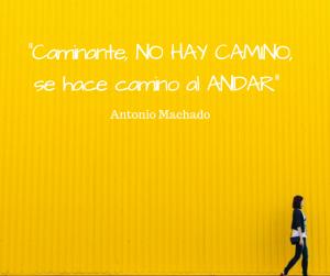 """""""Caminante no hay camino, se hace camino al andar"""" - Antonio Machado. Frases sobre viajar"""